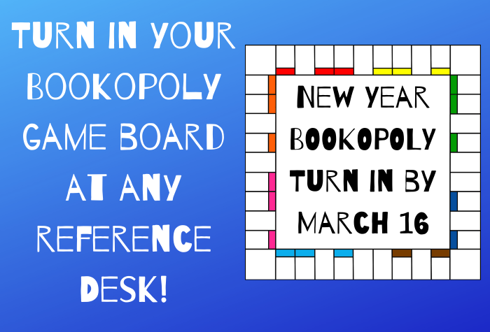 Bookopoly Return By March 16