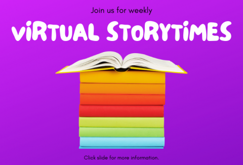 Purple gradient background with multi-colored books stacks with the top one open and Virtual Storytimes in bubble letters above